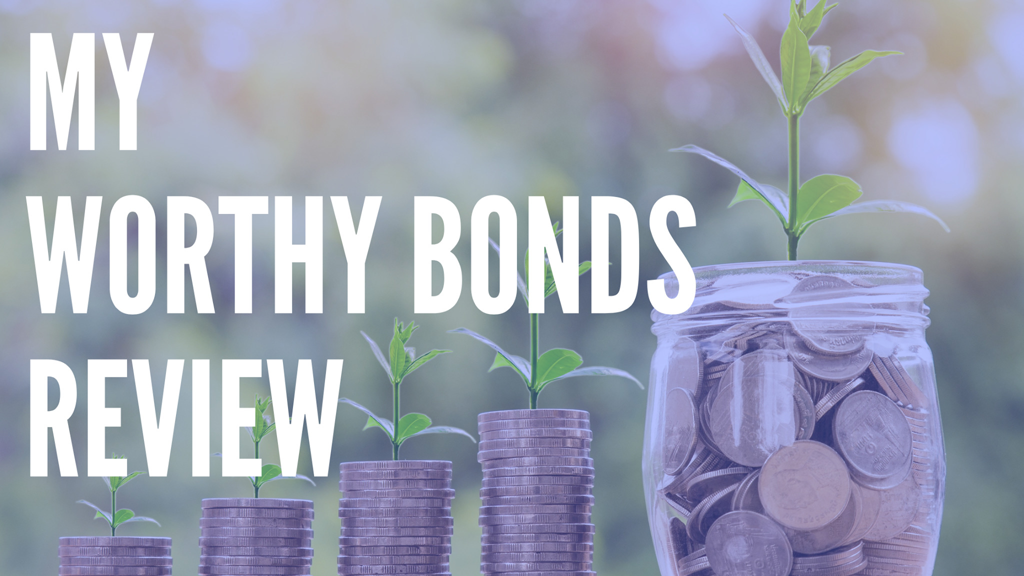 Worthy Bonds review